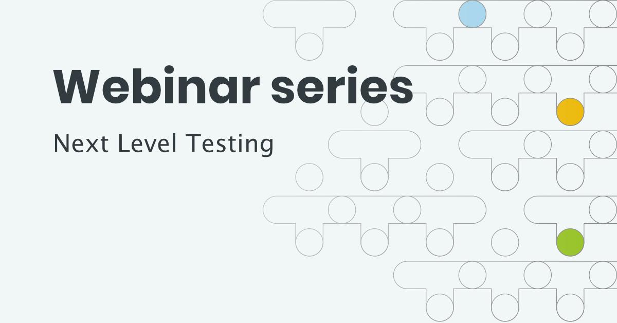 TM - Webinar - Next Level Testing (clean)