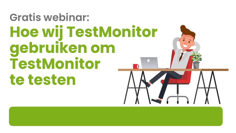 TestMonitor Webinar no date NL Best Practices