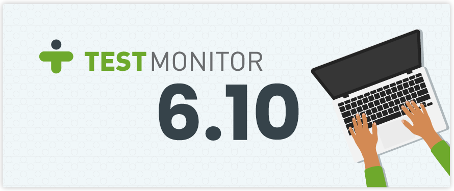 Introducing TestMonitor 6.10