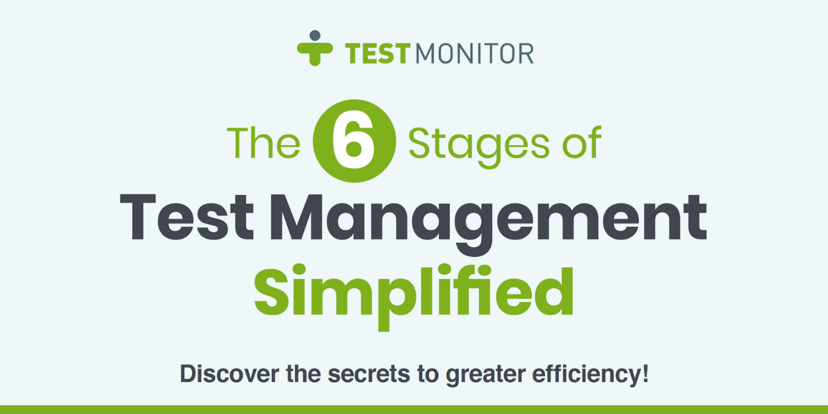 [Infographic] The 6 Stages of Test Management